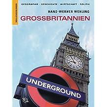 Großbritannien: Geographie, Geschichte, Wirtschaft, Politik (Länderkunden)