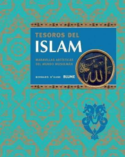 Tesoros del Islam (Los Tesoros De...)