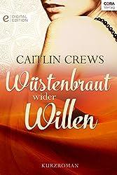 Wüstenbraut wider Willen: Digital Edition