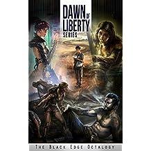 THE BLACK EDGE OCTALOGY (Dawn of Liberty Book 2)