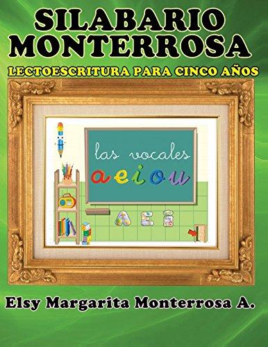 Silabario Monterrosa: Lectoescritura para Cinco Años: Volume 5