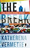 Front cover for the book The Break by Katherena Vermette