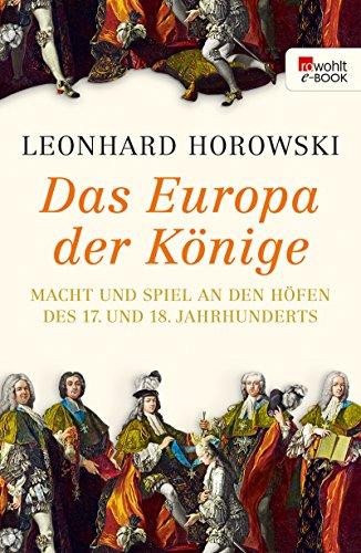 18 Ton (Das Europa der Könige: Macht und Spiel an den Höfen des 17. und 18. Jahrhunderts)