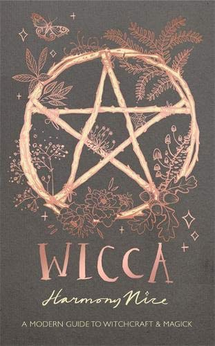 Wicca: A modern guide to witchcraft and magick -