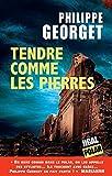 Image de Tendre comme les pierres: Polar (French Edition)