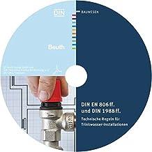 DIN EN 806 ff. und DIN 1988 ff: Technische Regeln für Trinkwasser-Installationen Sonderausgabe