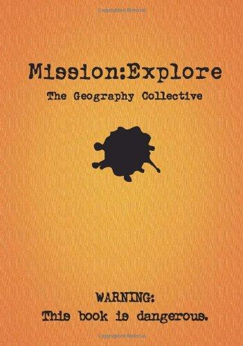 Mission Explore por Geography Collective