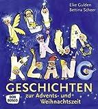 Produkt-Bild: KliKlaKlanggeschichten zur Advents- und Weihnachtszeit