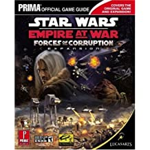 Star Wars Empire at War: Forces of Corruption (Prima Official Game Guide) by Michael Knight (2006-10-24)