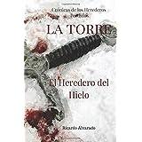 La Torre: Crónicas de los Herederos Perdidos: El Heredero del Hielo: Volume 2