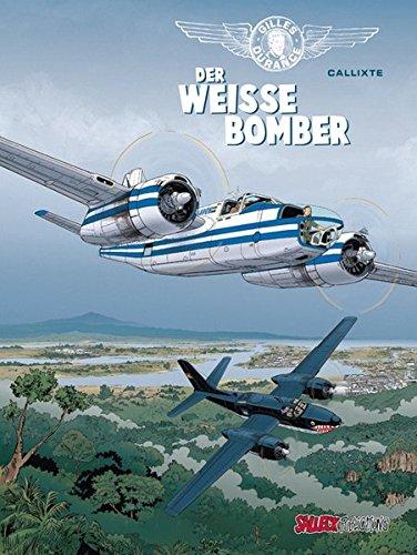 Gilles Durance 1: Der weiße Bomber (Gilles Durance / Der weiße Bomber)