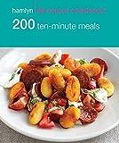 200 Ten-Minute Meals: Hamlyn All Colour Cookbook (Hamlyn All Colour Cookery)