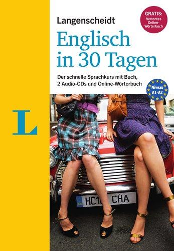Langenscheidt Englisch in 30 Tagen - Set mit Buch, 2 Audio-CDs und Gratis-Zugang zum Online-Wörterbuch: Der schnelle Sprachkurs (Langenscheidt Sprachkurse '...in 30 Tagen')