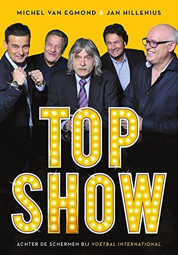 Topshow: achter de schermen bij Voetbal International (Dutch Edition)