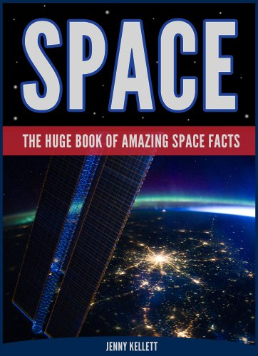 SPACE FACTS FOR KIDS: Amazing Space Books: Space Books for Kids (English Edition)