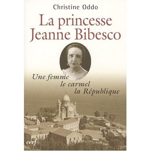 Une femme, le carmel, la république : La princesse Jeanne Bibesco, mémoires apocryphes