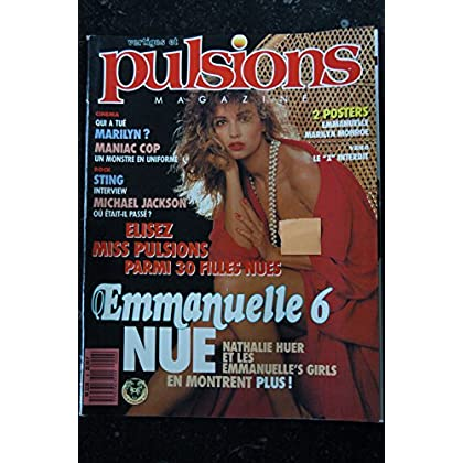 PULSIONS 06 EMMANUELLE 6 MARILYN MONROE STING MICHAEL JACKSON EROTISME NATHALIE HUER TOUTE NUE