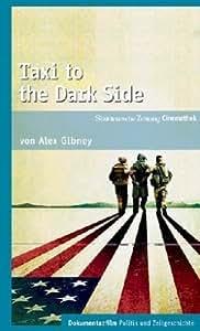 Taxi to the Dark Side - SZ Cinemathek Dokumentarfilm [DVD] (2008) Gibney, Alex