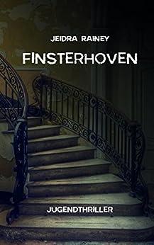 Finsterhoven von [Rainey, Jeidra]