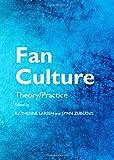 Fan Culture: Theory/Practice