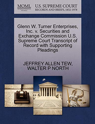 Glenn W. Turner Enterprises, Inc. V. Securities and Exchange Commission U.S. Supreme Court Transcript of Record with Supporting Pleadings