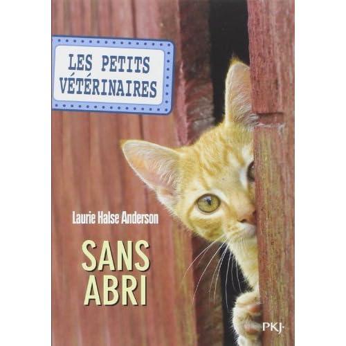 2. Les Petits vétérinaires de Laurie Halse ANDERSON (6 janvier 2011) Poche