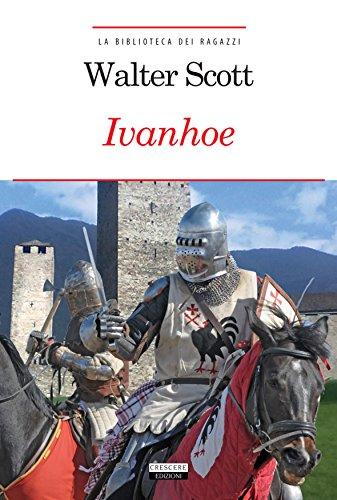 Ivanhoe. Ediz. integrale. Con Segnalibro