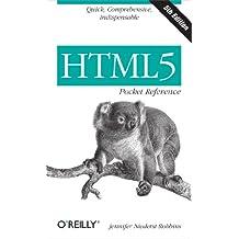 HTML5 Pocket Reference: Quick, Comprehensive, Indispensable (Pocket Reference (O'Reilly))