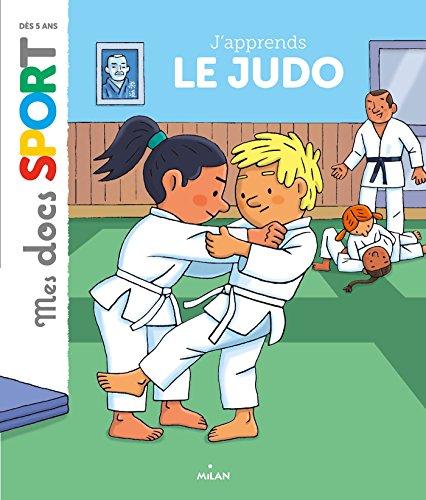 J'apprends le judo (Mes docs sport)