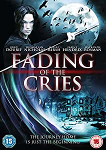 Fading Of The Cries [DVD]