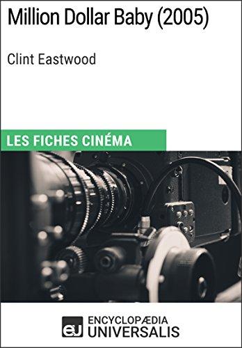 Million Dollar Baby de Clint Eastwood: Les Fiches Cinéma d'Universalis