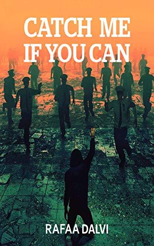 Catch Me If You Can by [Dalvi, Rafaa]