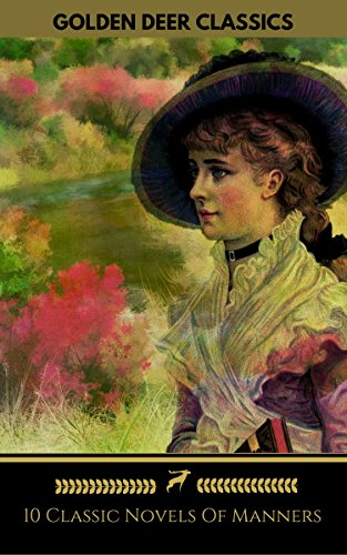 10-classic-novels-of-manners-you-should-read-golden-deer-classics-pride-and-prejudice-vanity-fair-ma