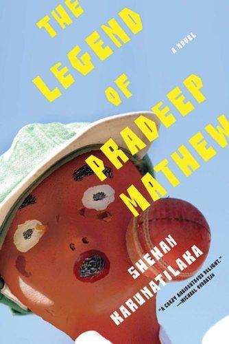 The Legend of Pradeep Mathew: A Novel (English Edition) por Shehan Karunatilaka