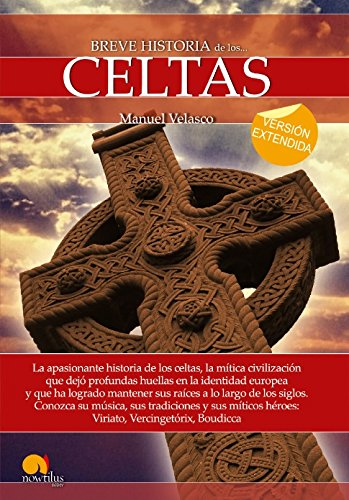 Breve historia de los celtas (versión extendida) por Manuel Velasco