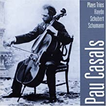 Pau Casals Plays Trios: Haydn, Schubert, Schumann (2007-01-01)