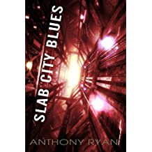 Slab City Blues: A Science Fiction Detective Story