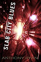 Slab City Blues: A Science Fiction Detective Story (English Edition)