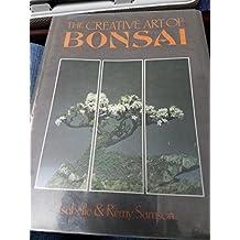 The Creative Art of Bonsai