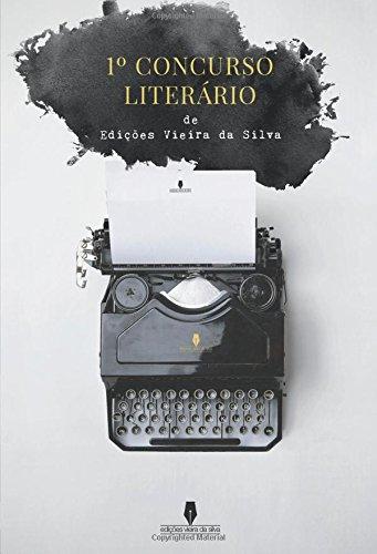 1º CONCURSO LITERÁRIO EDIÇÕES VIEIRA DA SILVA
