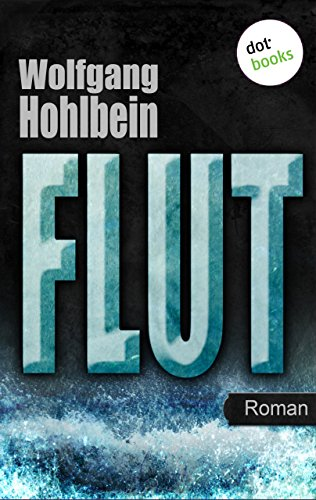 Flut: Roman. Elementis - Band 1