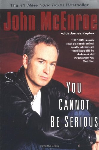 You Cannot Be Serious por John McEnroe
