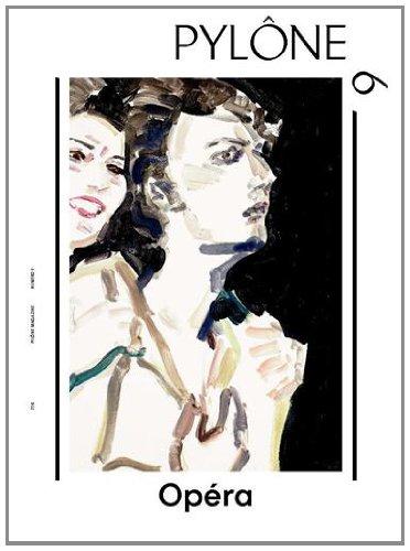 Pylône, N° 9 : Opéra