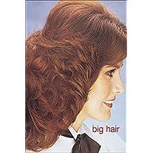 Big Hair (English Edition)