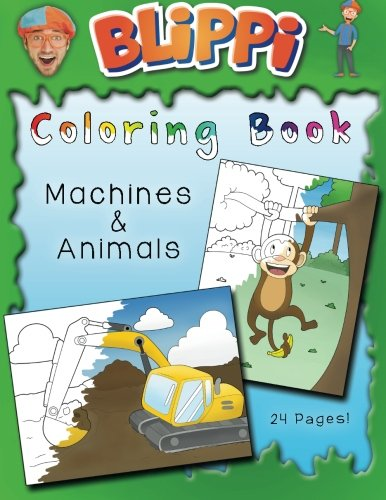 Blippi Coloring Book: Animals & Machines par Blippi