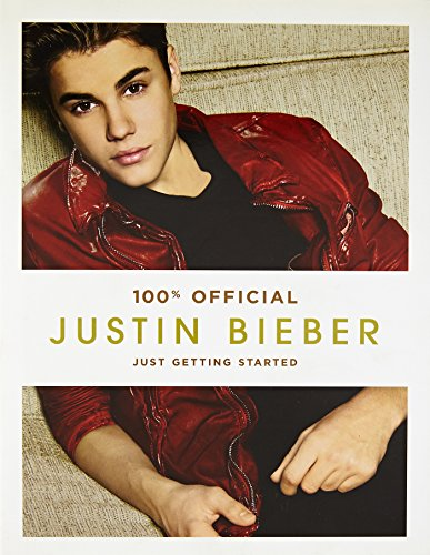 Justin Bieber: Just Getting Started (100% Official) por Justin Bieber