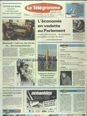TELEGRAMME (LE) [No 13633] du 04/04/1989 - L'ECONOMIE EN VEDETTE AU PARLEMENT - BEYROUTH - RUEE SUR LES VIVRES ET LES TRANQUILISANTS - FUNBOARD A AUDIERNE - UN GUADELOUPEEN CREE LA SURPRISE - CORSE - LES FONCTIONNAIRES RECONDUISENT LA GREVE - GORBATCHEV ET CASTRO - LES APPARENCES SONT SAUVES - CINEMA - BERNARD BLIER - UN DEPART DISCRET par Collectif