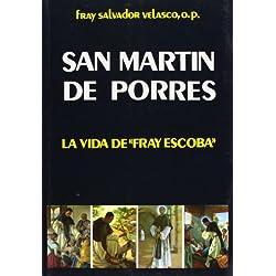 San Martin de Porres: la vida de Fray Escoba (Libros Varios)