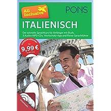 PONS All Inclusive Italienisch - Der schnelle Sprachkurs für Anfänger: Mit Buch, 3 Audio+MP3-CDs, Wortschatz-App und Reise-Sprachführer