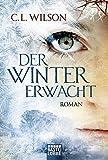 Der Winter erwacht: Roman (Mystral)